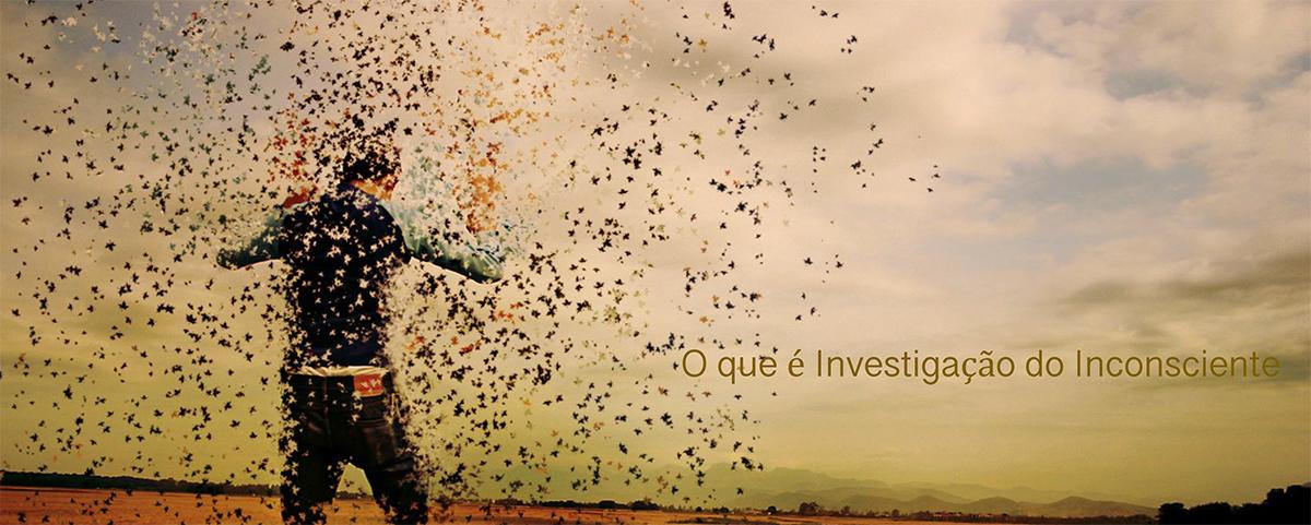 O QUE É INVESTIGAÇÃO DO INCONSCIENTE